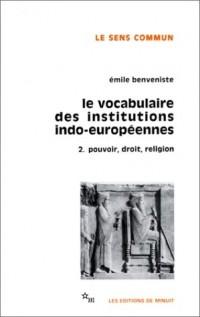 Le vocabulaire des institutions indo-européennes