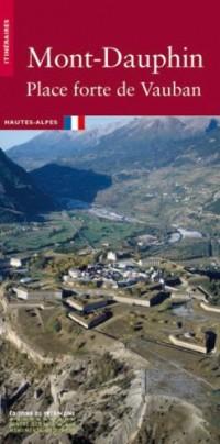 Mont-Dauphin : Place forte de Vauban