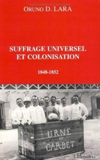 Suffrage universel et colonisation : 1848-1852