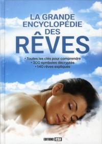 Grande Encyclopédie des Reves (la)