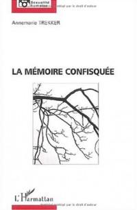 La mémoire confisquée