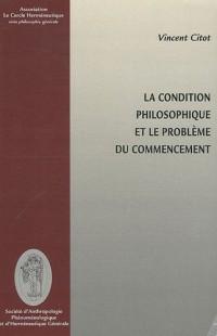 La Condition philosophique et le problème du commencement