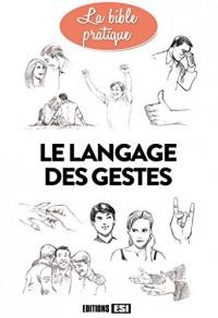 Le langage des gestes