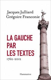 La gauche par les textes : 1762-2012