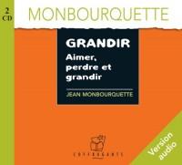 Grandir, Aimer, Perdre et Grandir ( cd audio )