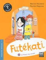 Futekati - tome 3 le voleur du musée