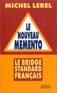 Le Nouveau Memento : Le Bridge standard français