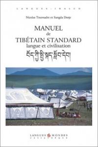 Manuel de tibétain standard : Langue et civilisation (1 livre + coffret de 2 CD )