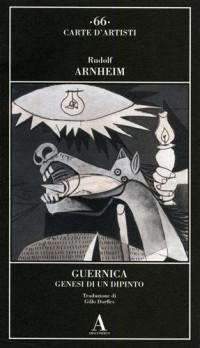Guernica. Genesi di un dipinto