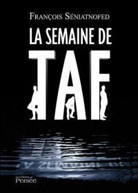 La Semaine de Taf