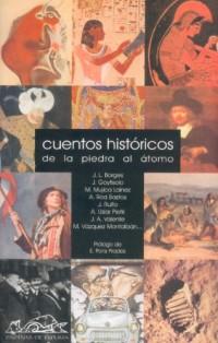 Cuentos historicos/ Historic Tales: De la piedra al atomo