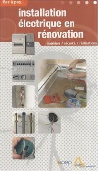 Pas à pas, Tome : Installation électrique en rénovation