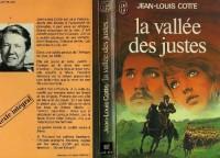 La Vallee des Justes ****