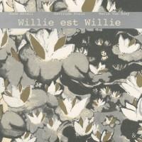 Willie est Willie