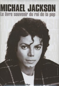 Michael Jackson : Le livre souvenir du roi de la pop (1CD audio)