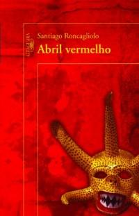 Abril Vermelho (Em Portuguese do Brasil)