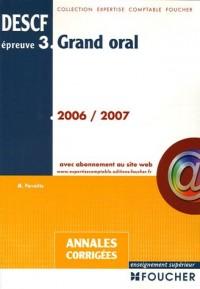 Grand oral épreuve DESCF 3 : Annales corrigées