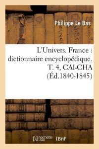 L Univers  France  T4  Cai Cha  ed 1840 1845