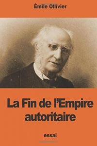 La Fin de l'Empire autoritaire
