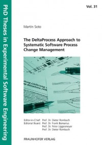 The DeltaProcess Approach to Systematic Software Process Change Management
