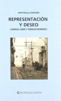 Representación y deseo. Lorenzo Lunar y Ronaldo Menéndez