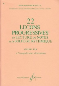 22 Lecons Progressives de Lecture de Notes et de Solfege Vol. 3b
