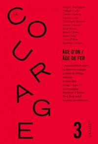 Revue le courage nº3: Age d'or / Age de fer