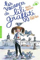 Les aventures de Lili Graffiti, 2:Les vacances de Lili Graffiti [Poche]