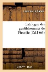 Catalogue Gentilshommes de Picardie  ed 1863