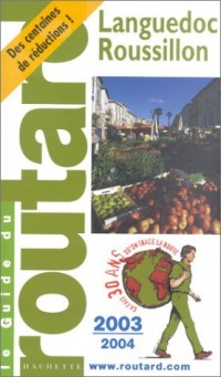 Guide du Routard : Languedoc-Roussillon 2003/2004