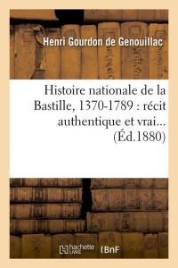 Histoire Nationale de la Bastille  ed 1880
