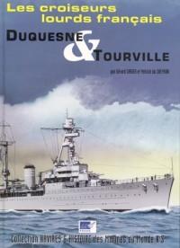 Les Croiseurs lourds Français DUQUESNE & TOURVILLE