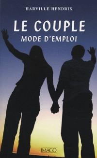 Le couple, mode d'emploi