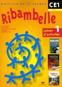Cahier d'activités 1 : CE1 cycle 2. Avec un fascicule