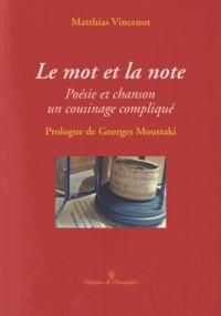 Mot et la Note (le)