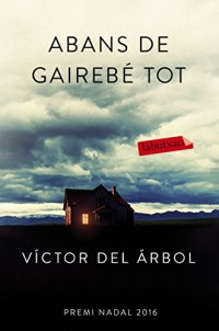 Abans de gairebé tot: Premi Nadal de Novel·la 2016