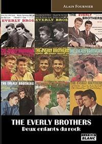 The Everly Brothers : Deux enfants du rock