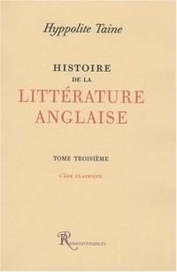 Histoire de la littérature anglaise : Tome 3, l'âge classique