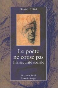 Le poète ne cotise pas à la sécurité sociale