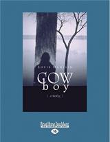 Cow boy: A Novel