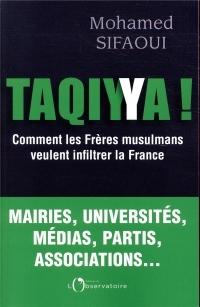 Taqiyya ! : comment les Frères musulmans veulent infiltrer la France