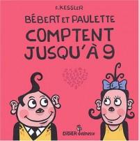 Bébert et Paulette comptent jusqu'à 9