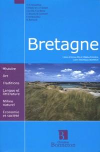 Bretagne : Côtes-d'Armor, Ille-et-Vilaine, Finistère, Loire-Atlantique, Morbihan