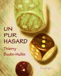 Un Pur Hasard