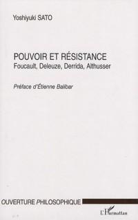 Pouvoir et Résistance : Foucault, Deleuze, Derrida, Althusser