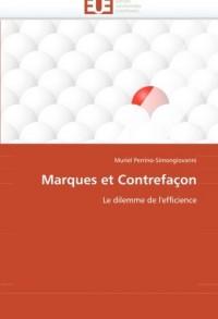 Marques et Contrefaçon: Le dilemme de l''efficience