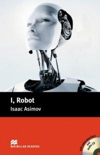 I, Robot Pack: I, Robot - Book and Audio CD Pack - Pre Intermediate Pre-intermediate Level