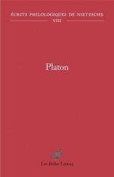 Platon: Écrits philologiques de Nietzsche (vol. VIII)