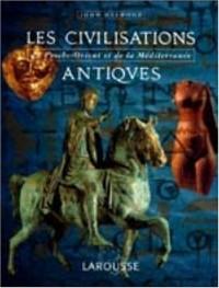 Les civilisations antiques du Proche-Orient et de la Méditerranée