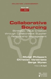 Collaborative Sourcing: Strategic Value through Collaborative Supplier Relationship Management